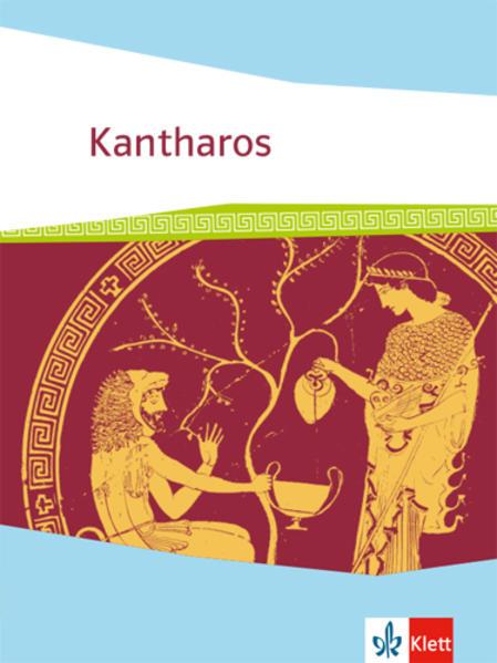 Kantharos. Schülerbuch. Ausgabe ab 2018 als Buch