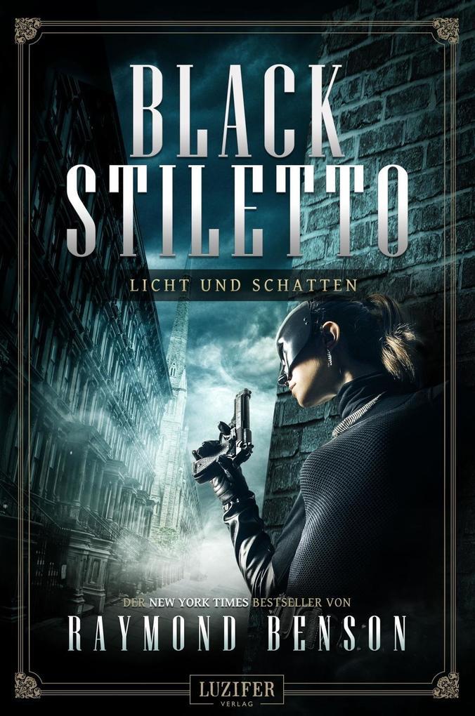 BLACK STILETTO 2: LICHT UND SCHATTEN als Buch