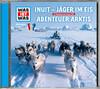 WAS IST WAS Hörspiel-CD: Jäger im Eis/ Abenteuer Arktis