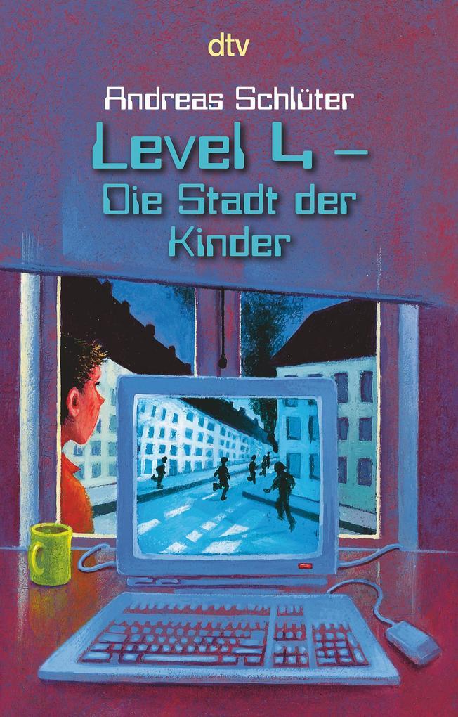 Level 4. Die Stadt der Kinder als Taschenbuch