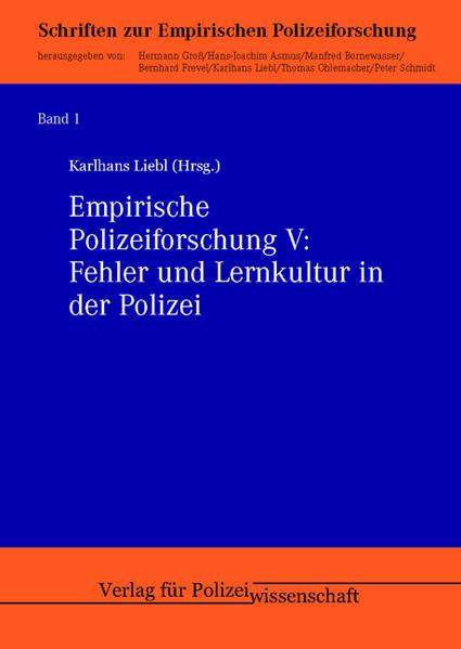 Empirische Polizeiforschung V: Fehler und Lernkultur in der Polizei als Buch (kartoniert)