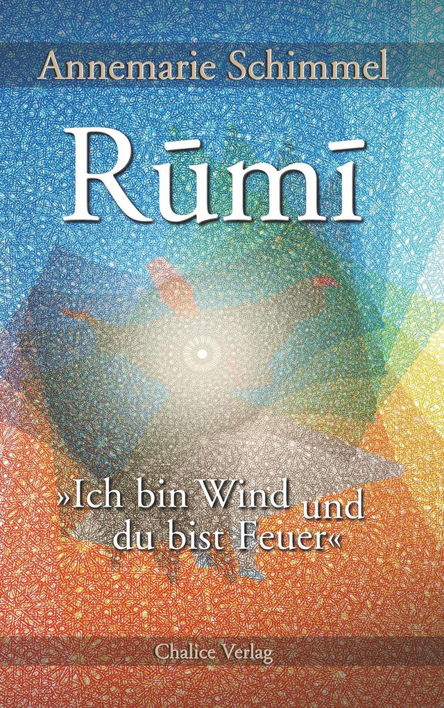 Rumi - Ich bin Wind und du bist Feuer als Buch