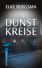 Dunstkreise - Ostfrieslandkrimi