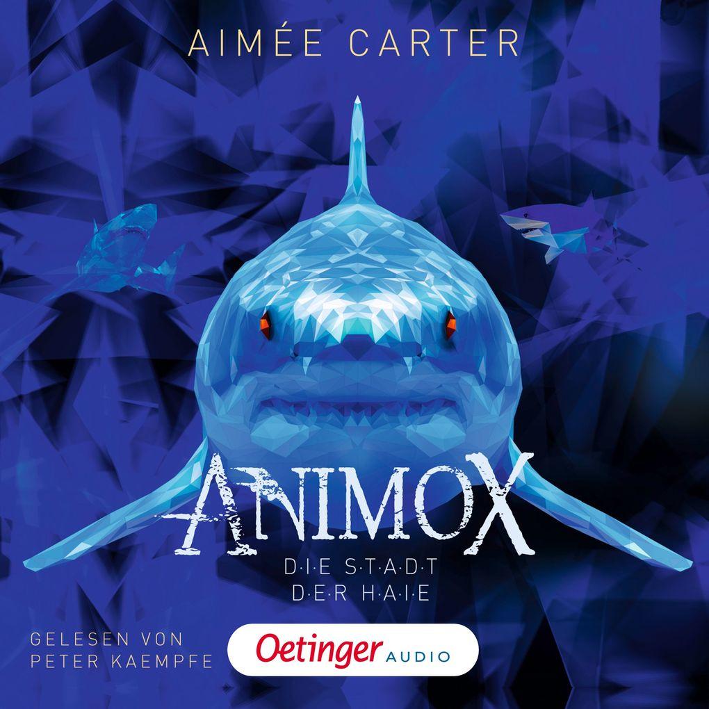 Animox. Die Stadt der Haie als Hörbuch Download