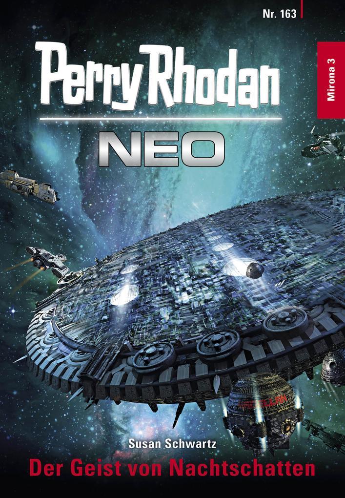 Perry Rhodan Neo 163: Der Geist von Nachtschatten als eBook