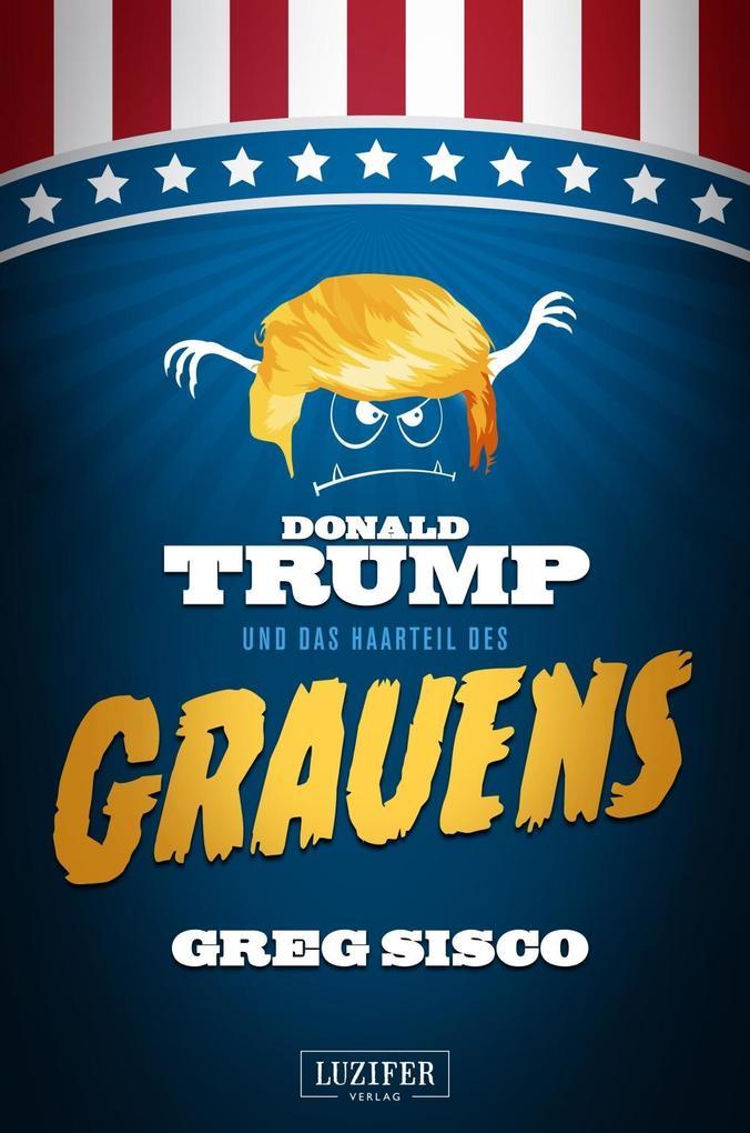 Donald Trump und das Haarteil des Grauens als Buch