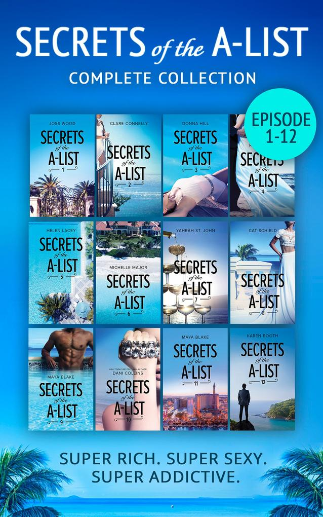Secrets Of The A-List Complete Collection, Episodes 1-12 (Mills & Boon M&B) als eBook