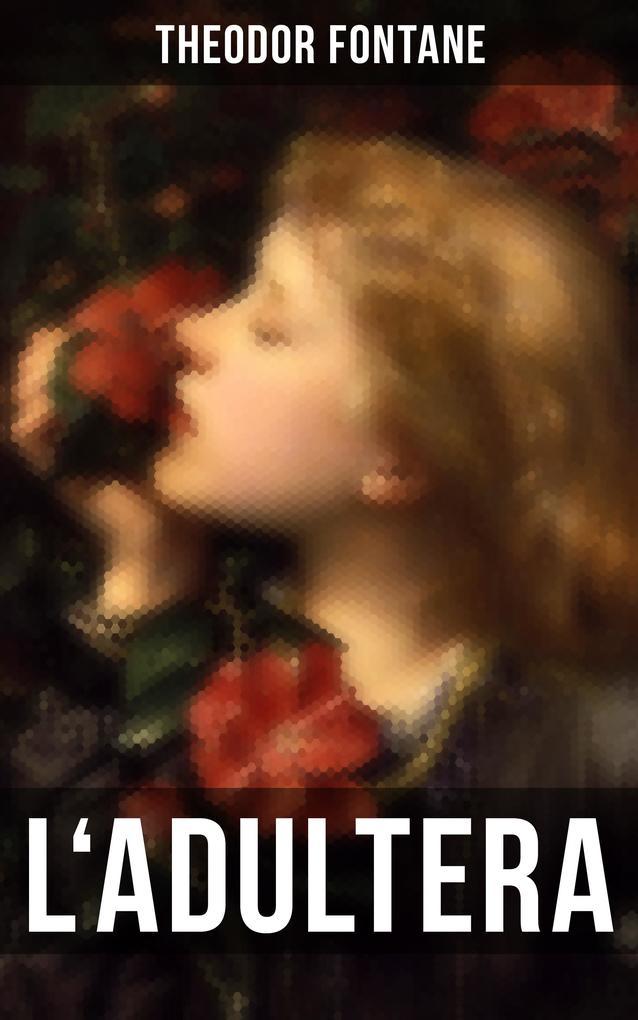 L'Adultera als eBook