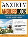 The Anxiety Answer Book