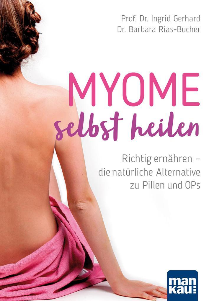 Myome selbst heilen als Buch