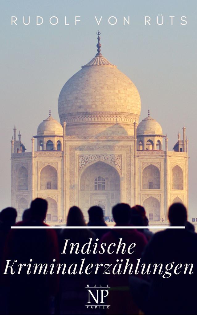 Indische Kriminalerzählungen als eBook
