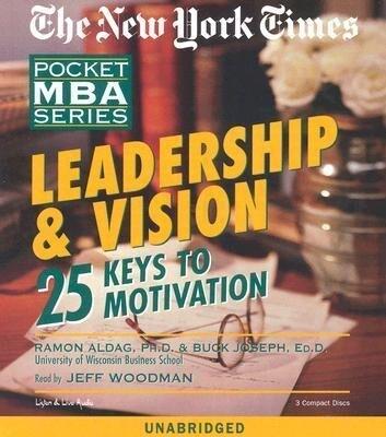 Leadership & Vision: 25 Keys to Motivation als Hörbuch CD