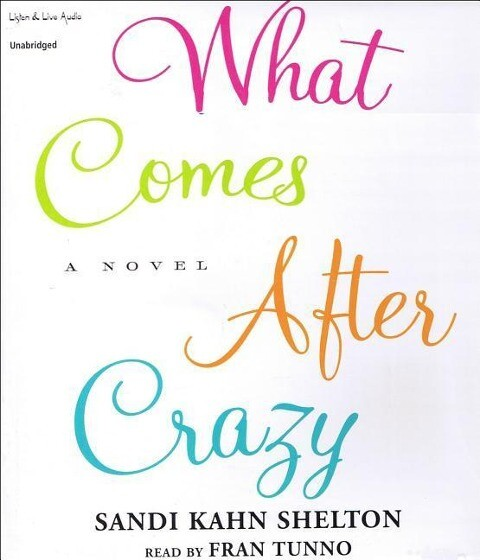 What Comes After Crazy als Hörbuch CD