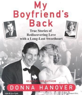 My Boyfriend's Back: True Stories of Rediscovering Love with Long-Lost Sweethearts als Hörbuch CD