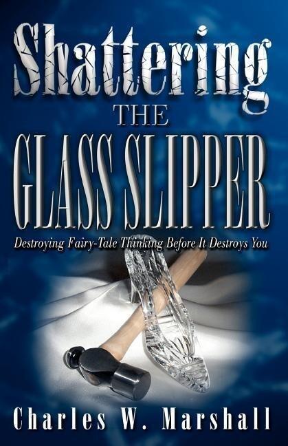Shattering the Glass Slipper als Taschenbuch