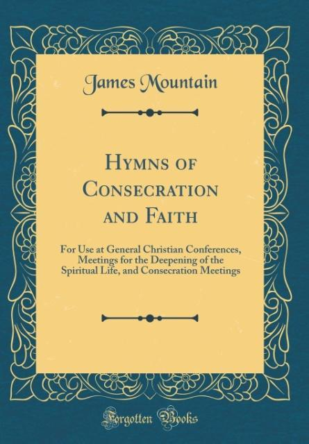 Hymns of Consecration and Faith