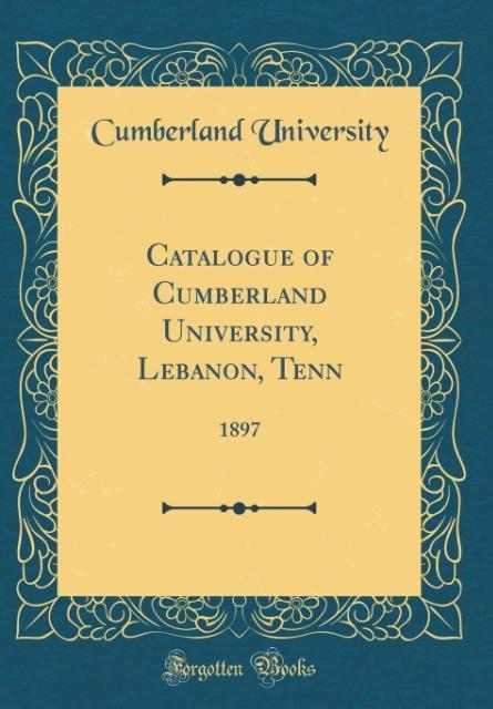 Catalogue of Cumberland University, Lebanon, Tenn