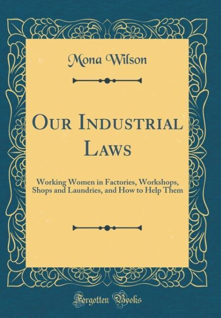 Our Industrial Laws