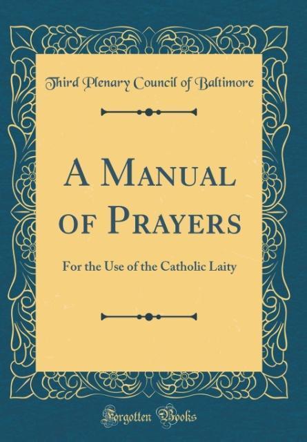 A Manual of Prayers