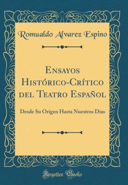 Ensayos Histórico-Crítico del Teatro Español
