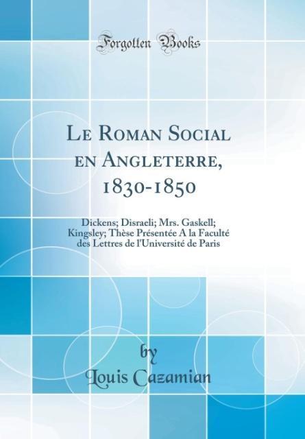 Le Roman Social en Angleterre, 1830-1850