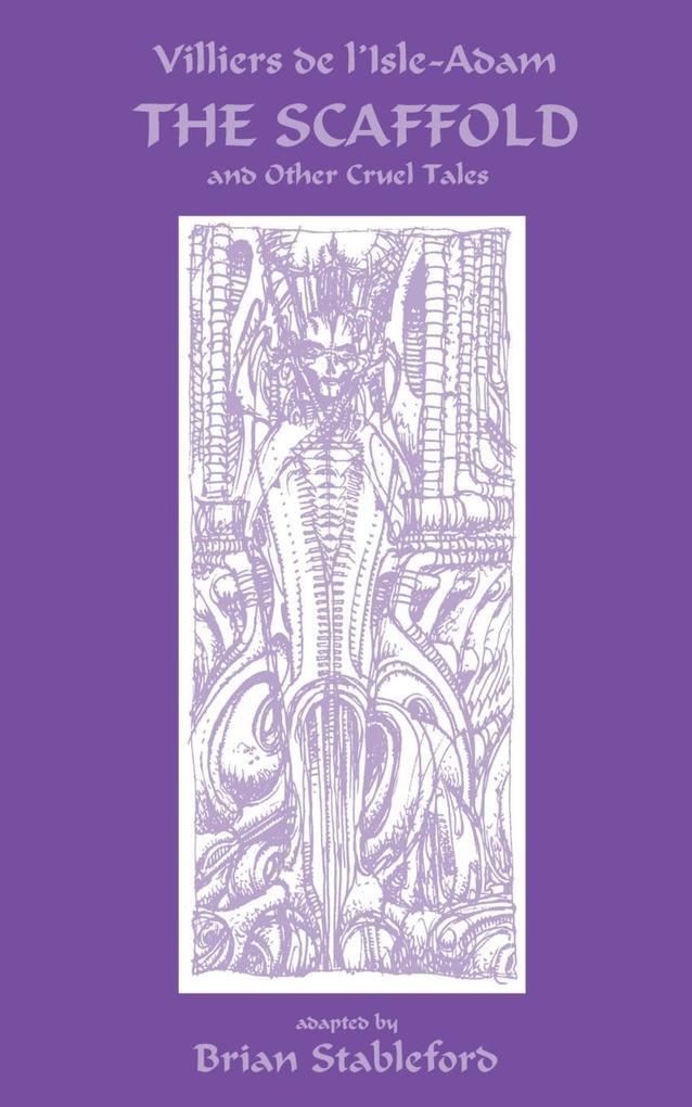 The Scaffold and Other Cruel Tales als Buch (kartoniert)