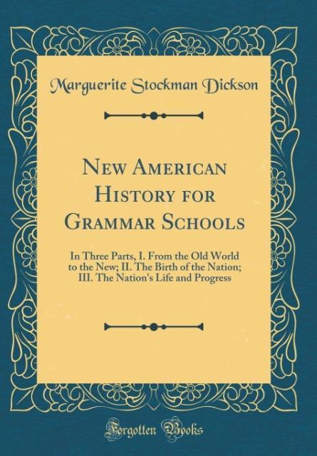 New American History for Grammar Schools