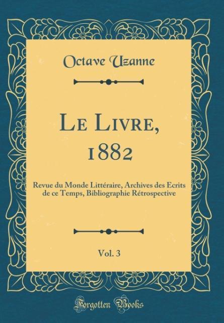 Le Livre, 1882, Vol. 3