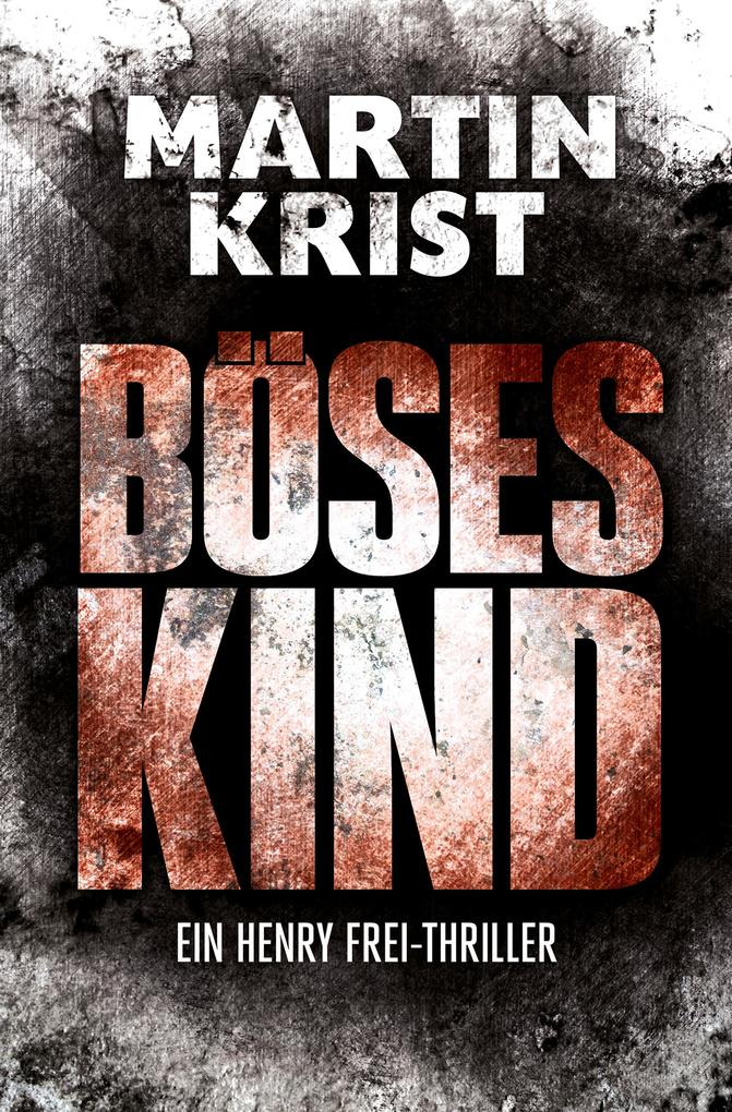 Böses Kind als eBook