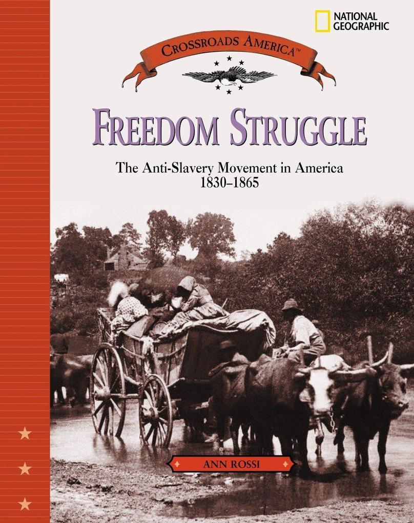 Freedom Struggle: The Anti-Slavery Movement 1830-1865 als Buch (gebunden)