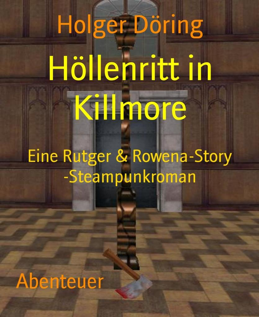 Höllenritt in Killmore