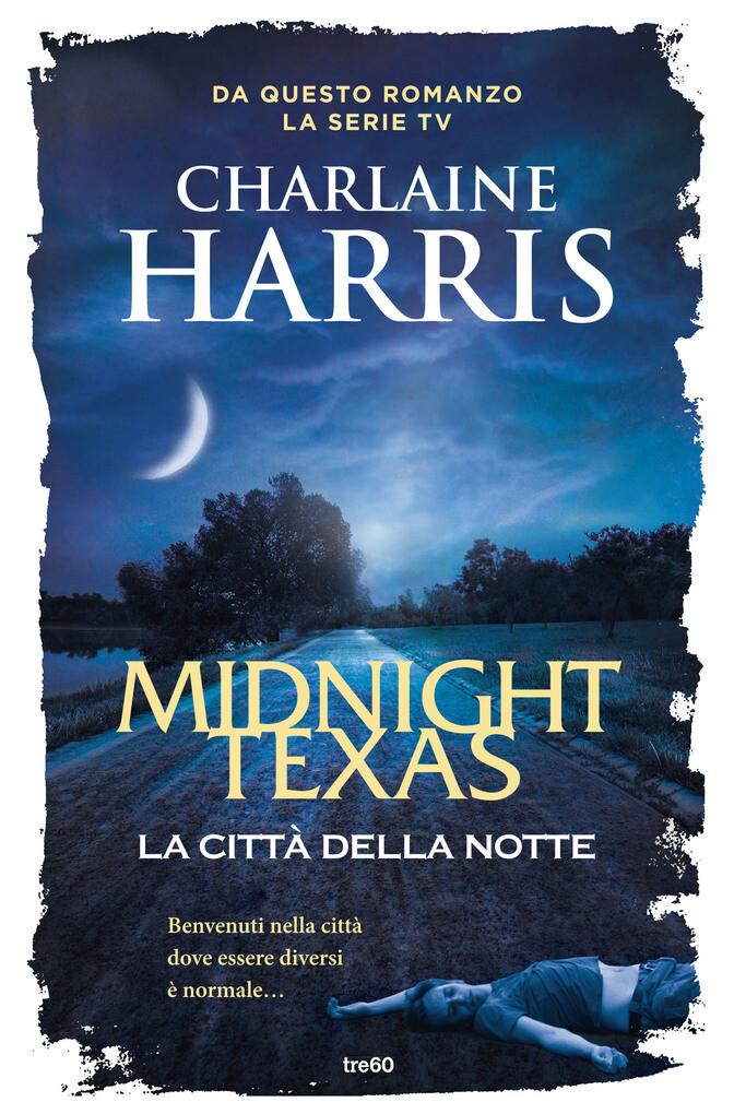 Midnight Texas, la città della notte als eBook ...