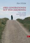 Drei Generationen auf dem Jakobsweg