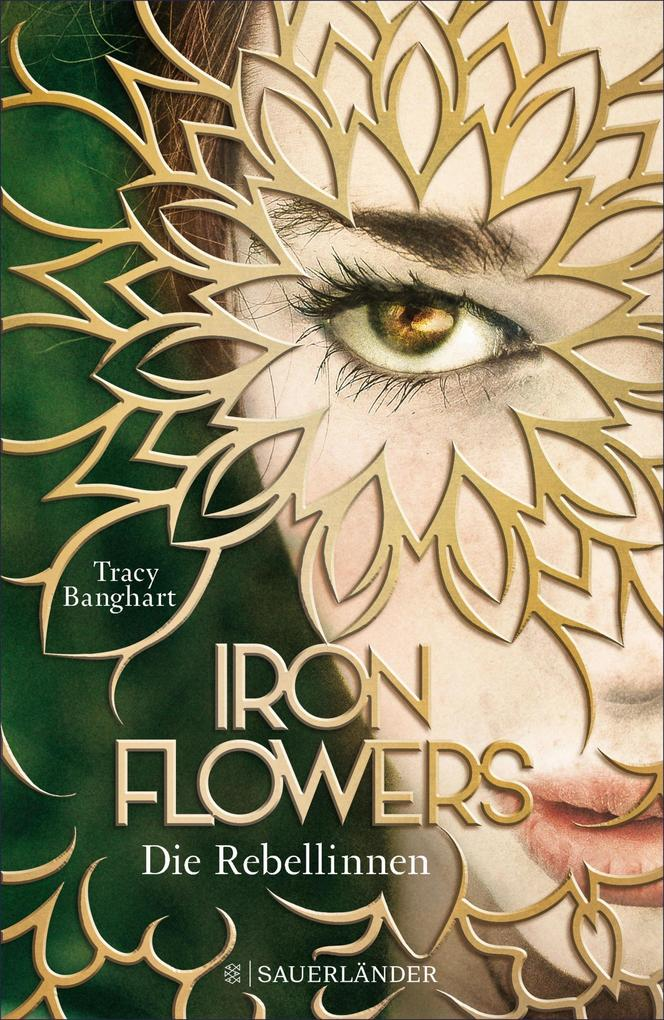 Iron Flowers - Die Rebellinnen als eBook