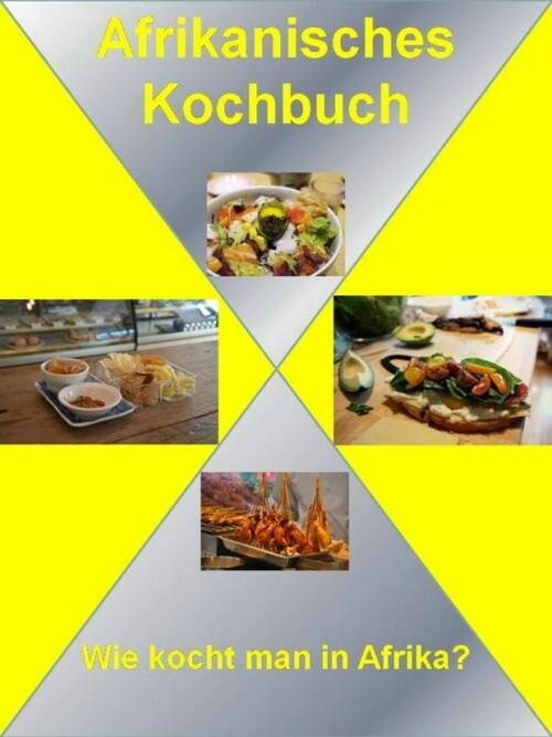 Afrikanisches Kochbuch als eBook