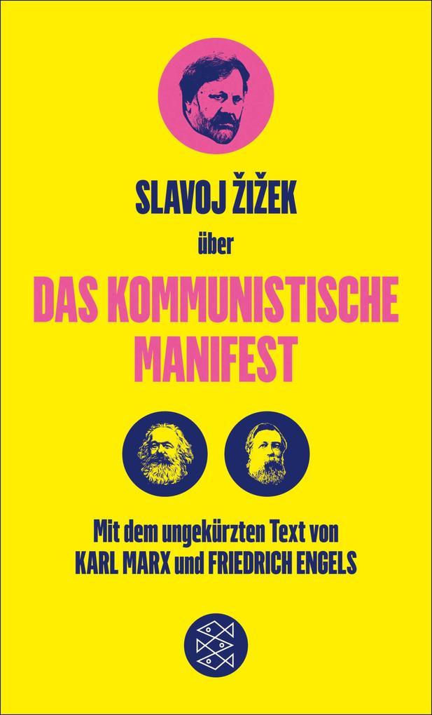 Das Kommunistische Manifest. Die verspätete Aktualität des Kommunistischen Manifests als eBook
