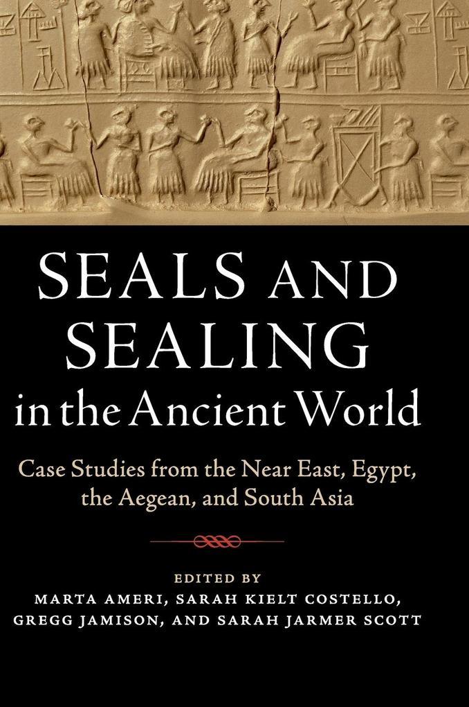 Seals and Sealing in the Ancient World als Buch (gebunden)
