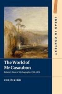 The World of MR Casaubon: Britain's Wars of Mythography, 1700-1870 als Taschenbuch