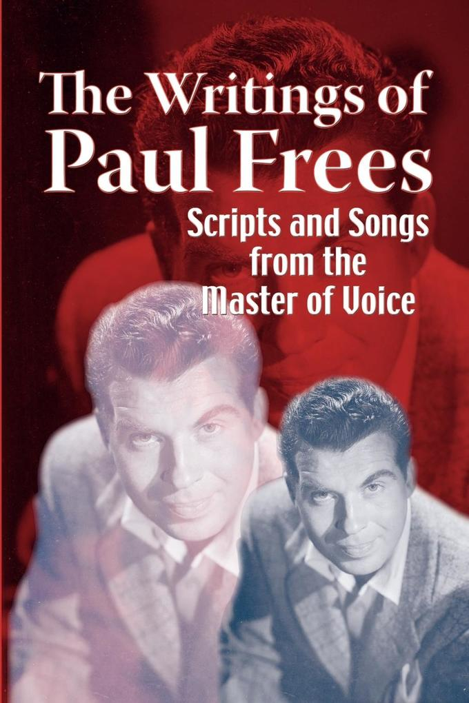 The Writings of Paul Frees als Taschenbuch