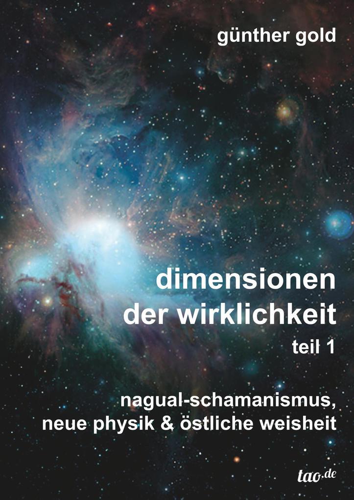 dimensionen der wirklichkeit  -  teil 1 als Buch