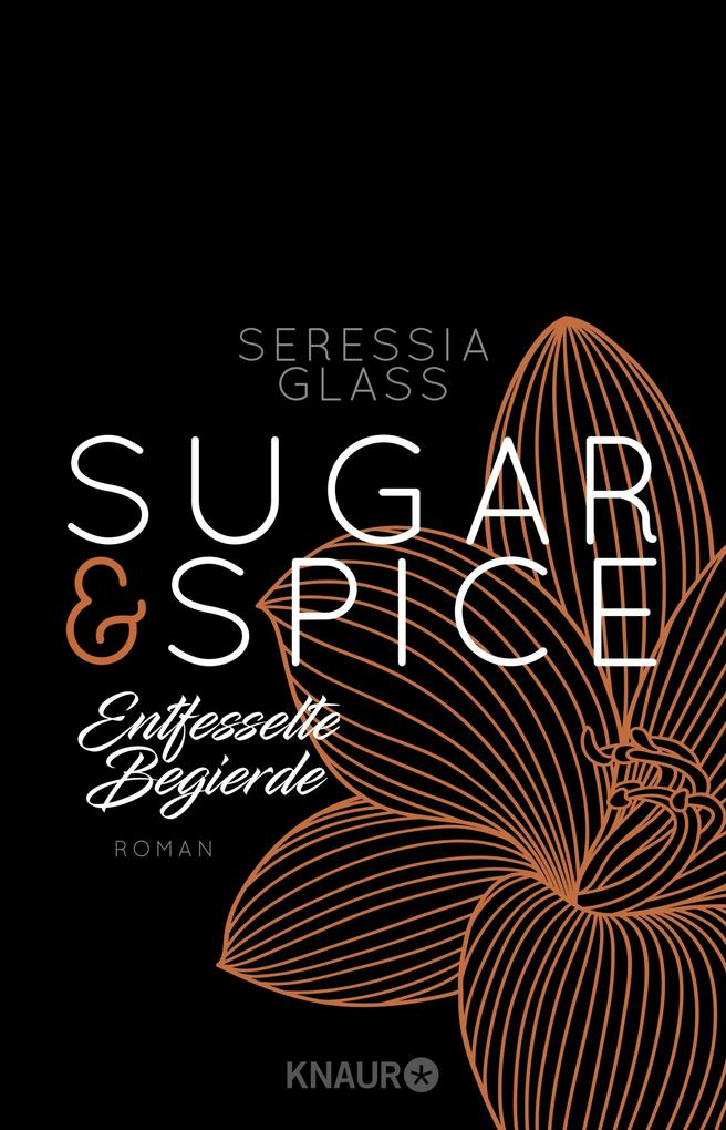 Sugar & Spice - Entfesselte Begierde als eBook