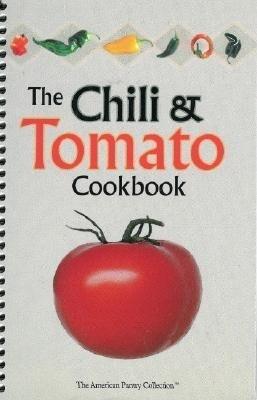 The Chili & Tomato Cookbook als Taschenbuch