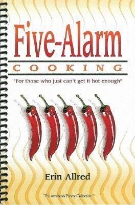 Five-Alarm Cooking als Taschenbuch