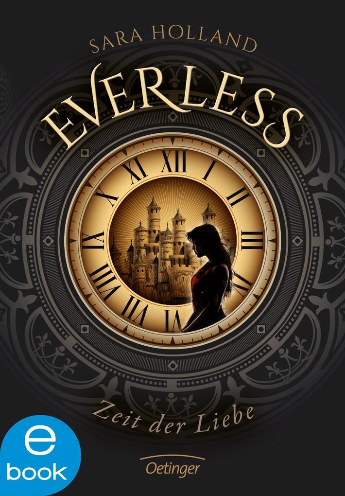 Everless. Zeit der Liebe als eBook