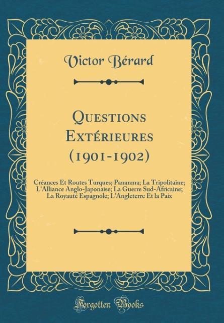 Questions Extérieures (1901-1902)