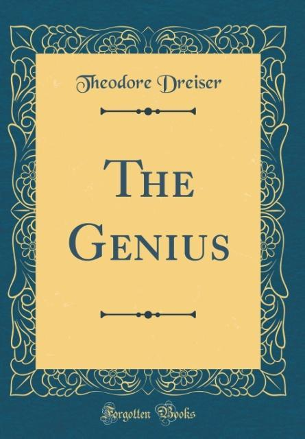 The Genius (Classic Reprint)