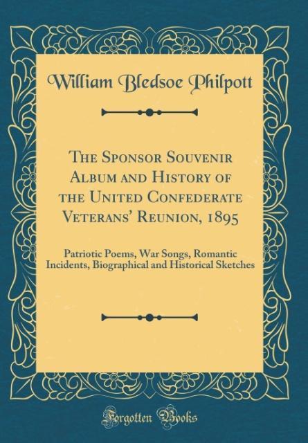 The Sponsor Souvenir Album and History of the U...