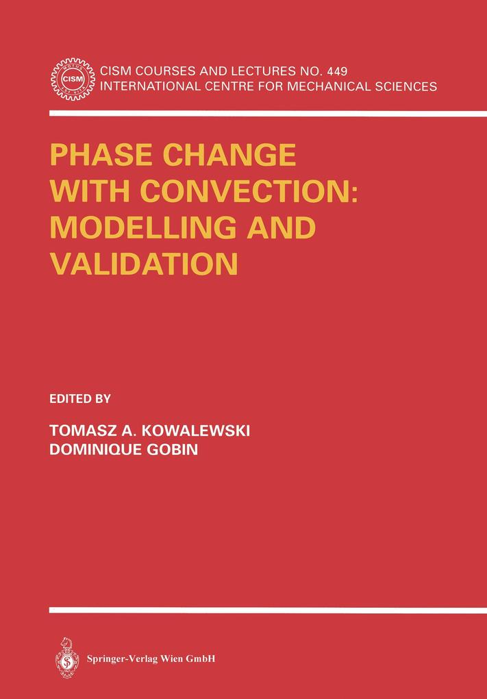 Phase Change with Convection: Modelling and Validation als Buch (kartoniert)