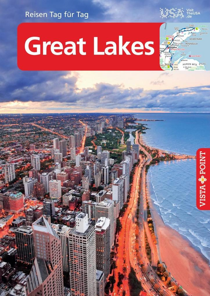 Great Lakes - VISTA POINT Reiseführer Reisen Tag für Tag als eBook