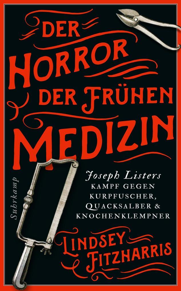 Der Horror der frühen Medizin als eBook epub